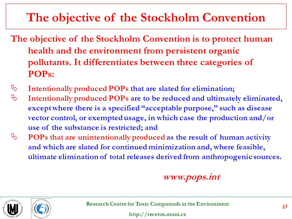 The objective of the Stockholm Convention