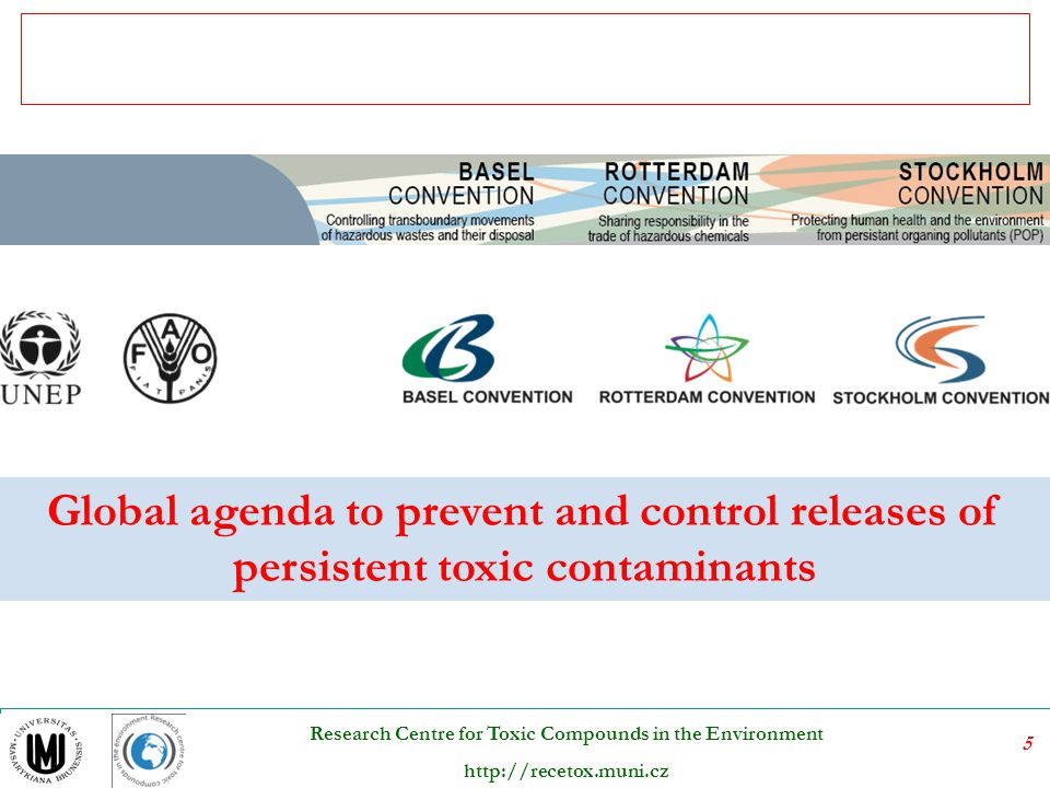 Global agenda to prevent and control releases of persistent toxic contaminants