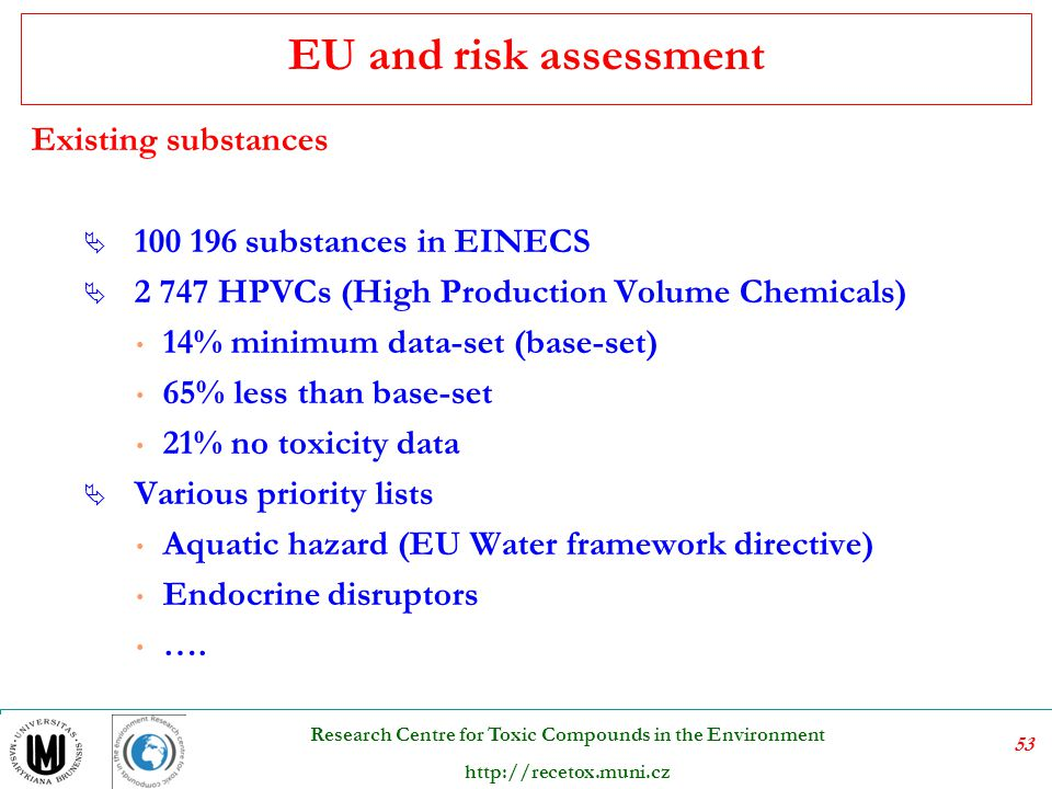 EU and risk assessment Existing substances