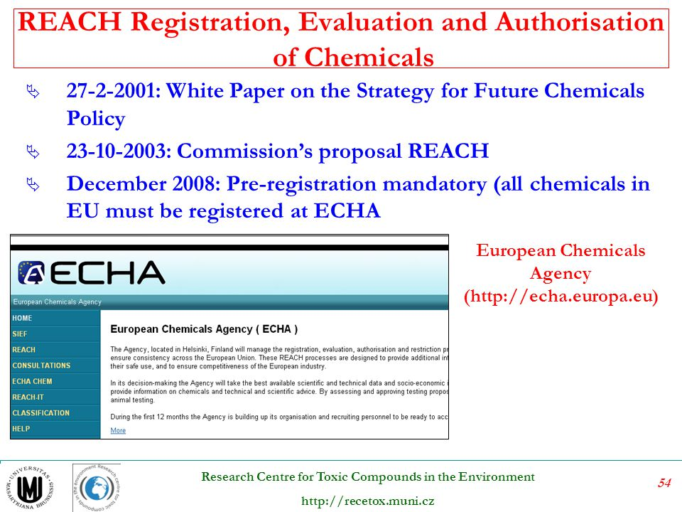 REACH Registration, Evaluation and Authorisation of Chemicals