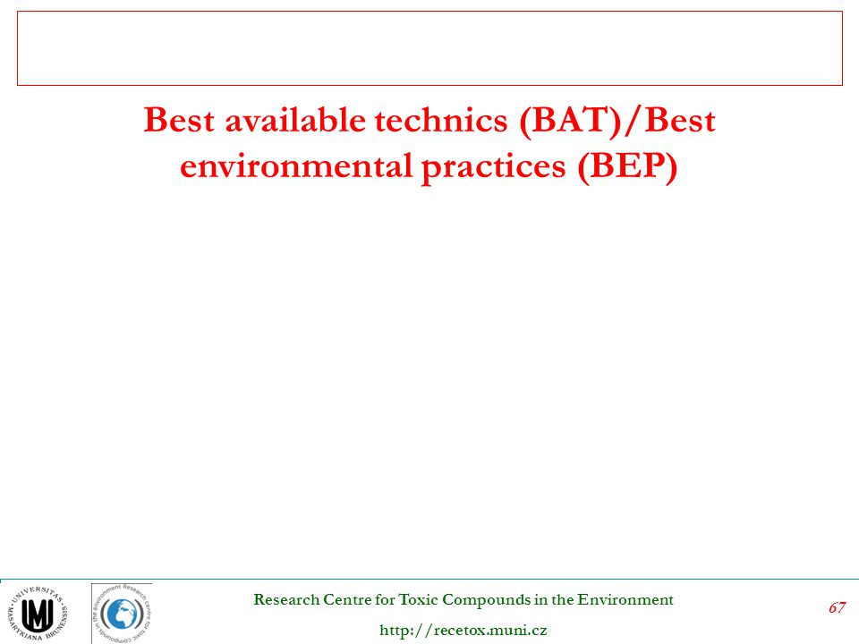 Best available technics (BAT)/Best environmental practices (BEP)