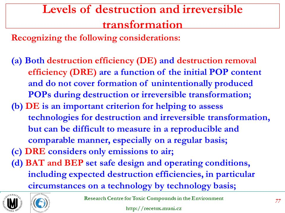 Levels of destruction and irreversible transformation