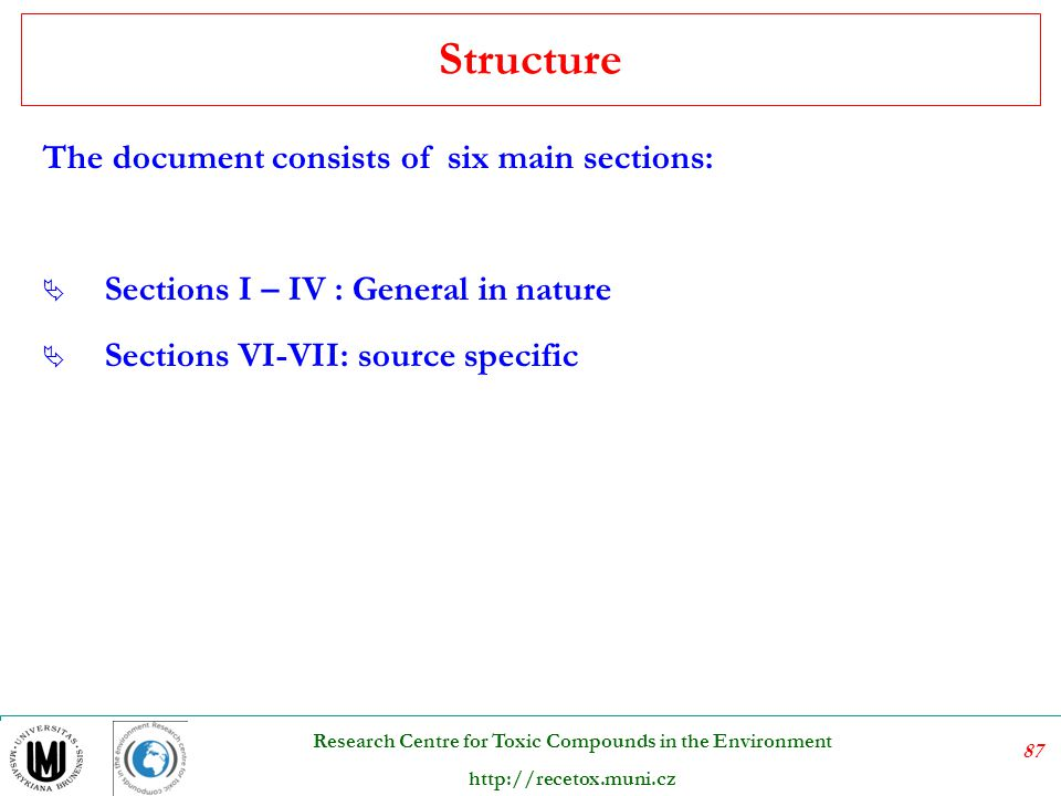 Structure The document consists of six main sections: