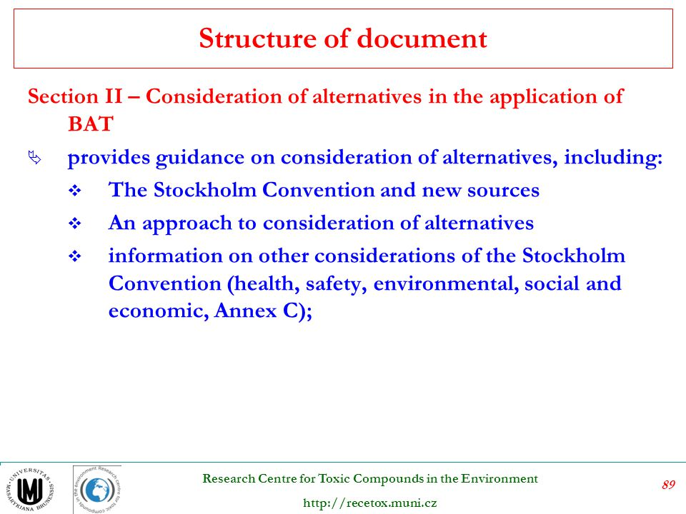 Structure of document Section II – Consideration of alternatives in the application of BAT.