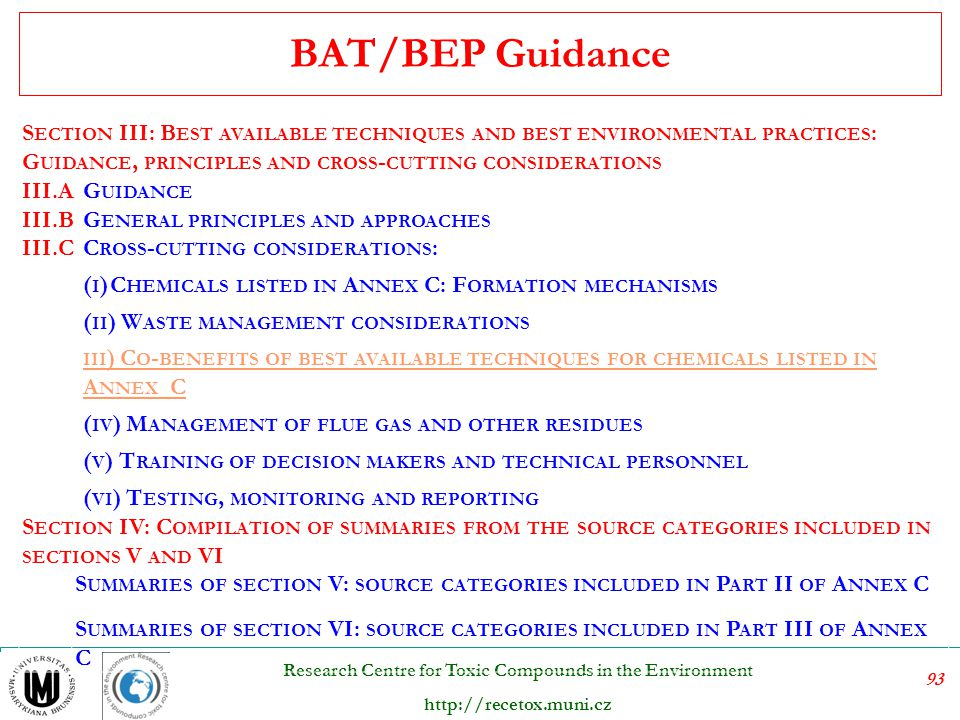 BAT/BEP Guidance Section III: Best available techniques and best environmental practices: Guidance, principles and cross-cutting considerations.