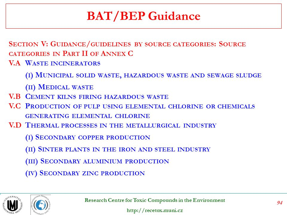 BAT/BEP Guidance Section V: Guidance/guidelines by source categories: Source categories in Part II of Annex C.
