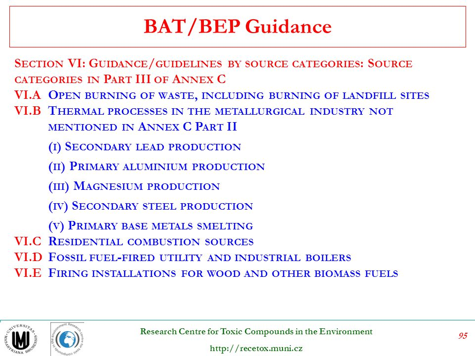 BAT/BEP Guidance Section VI: Guidance/guidelines by source categories: Source categories in Part III of Annex C.