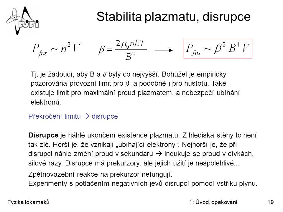 Stabilita plazmatu, disrupce