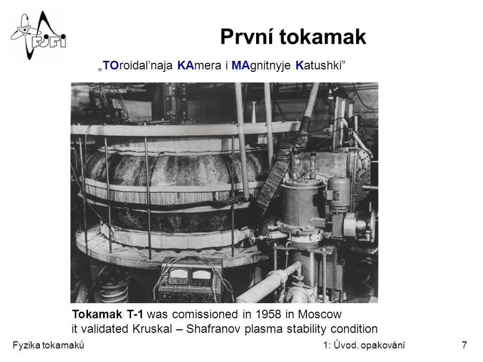 "První tokamak ""TOroidal'naja KAmera i MAgnitnyje Katushki"