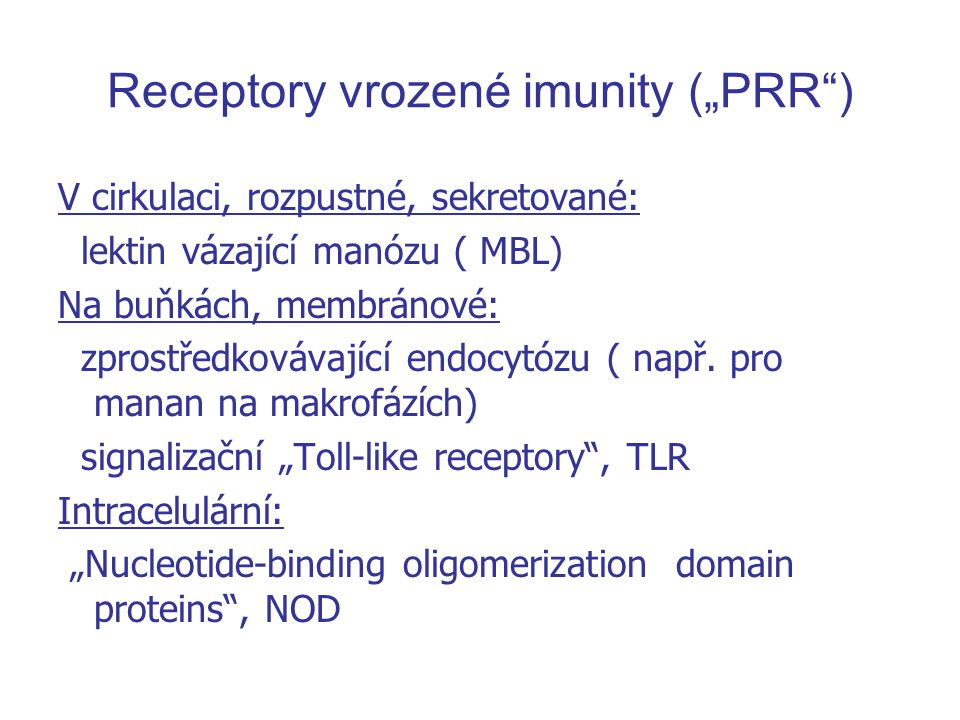 "Receptory vrozené imunity (""PRR )"