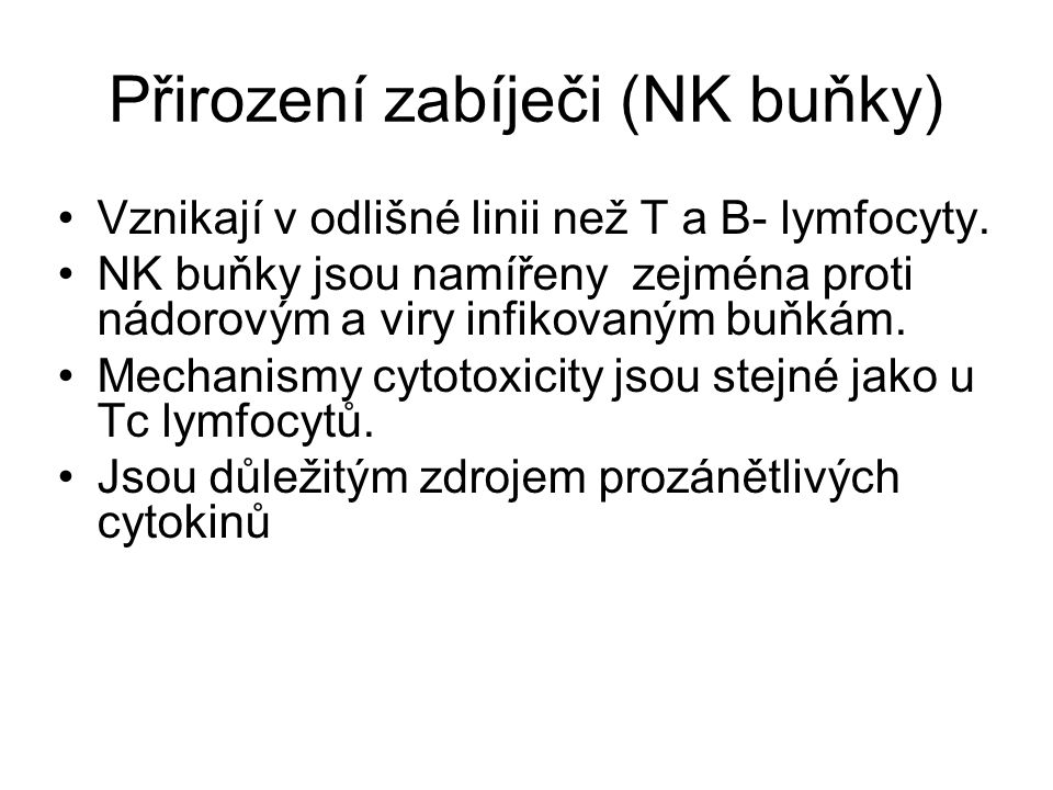 Přirození zabíječi (NK buňky)