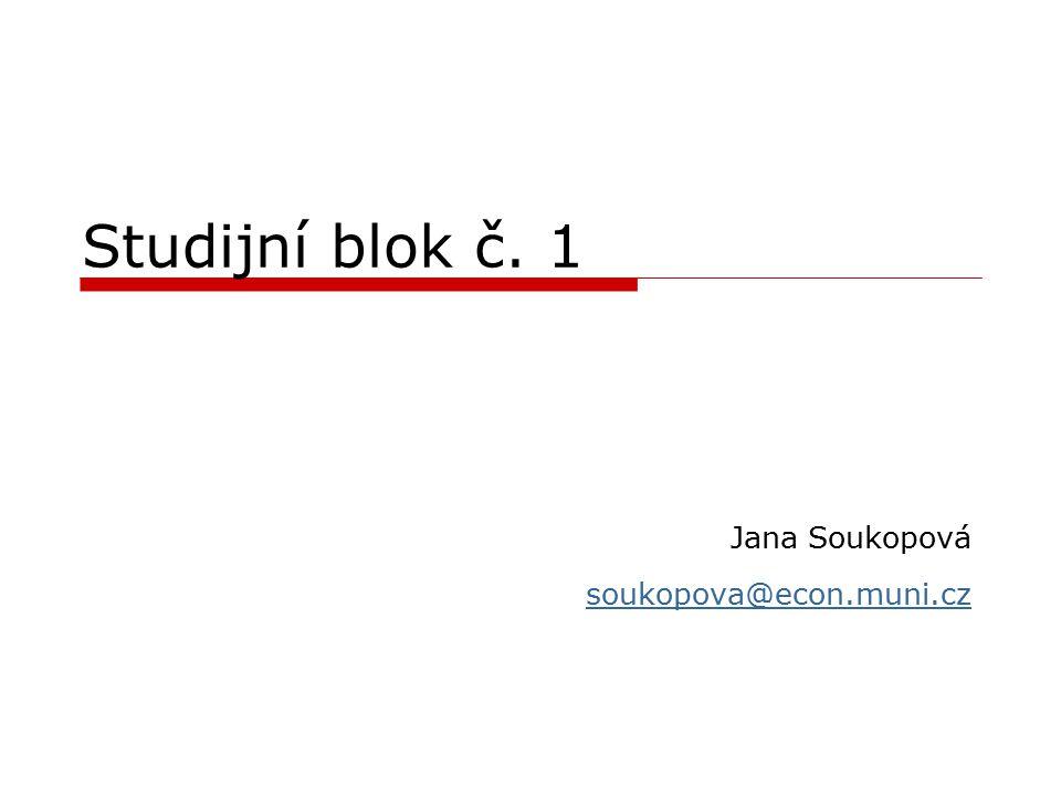 Jana Soukopová soukopova@econ.muni.cz