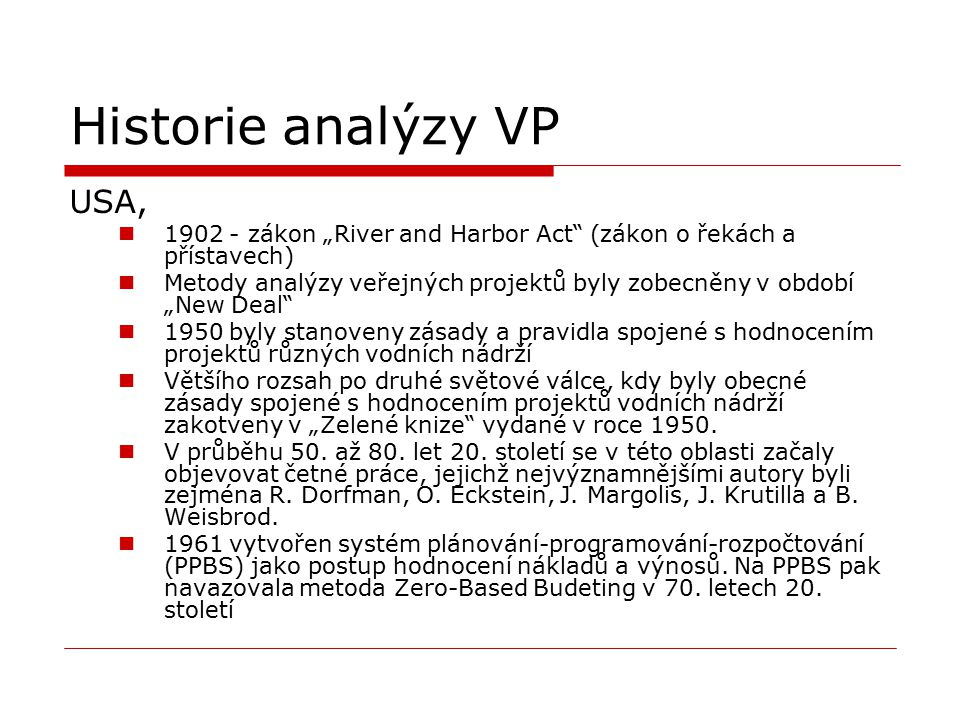 Historie analýzy VP USA,
