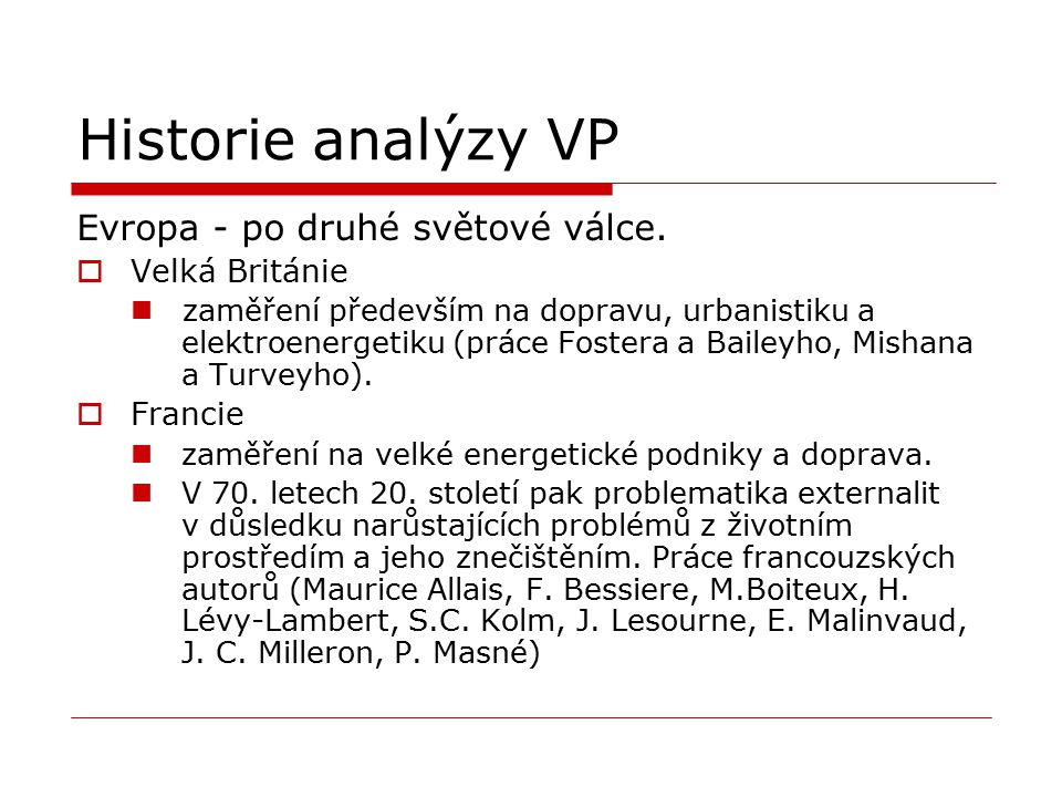Historie analýzy VP Evropa - po druhé světové válce. Velká Británie