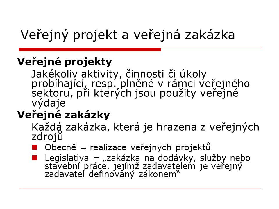 Veřejný projekt a veřejná zakázka