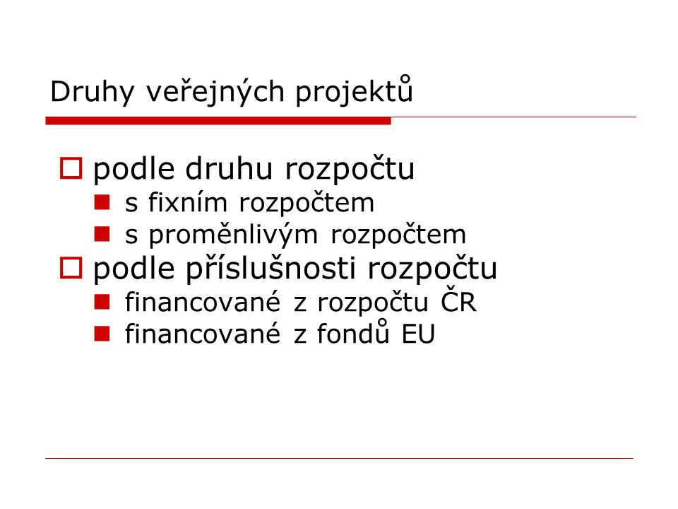 Druhy veřejných projektů