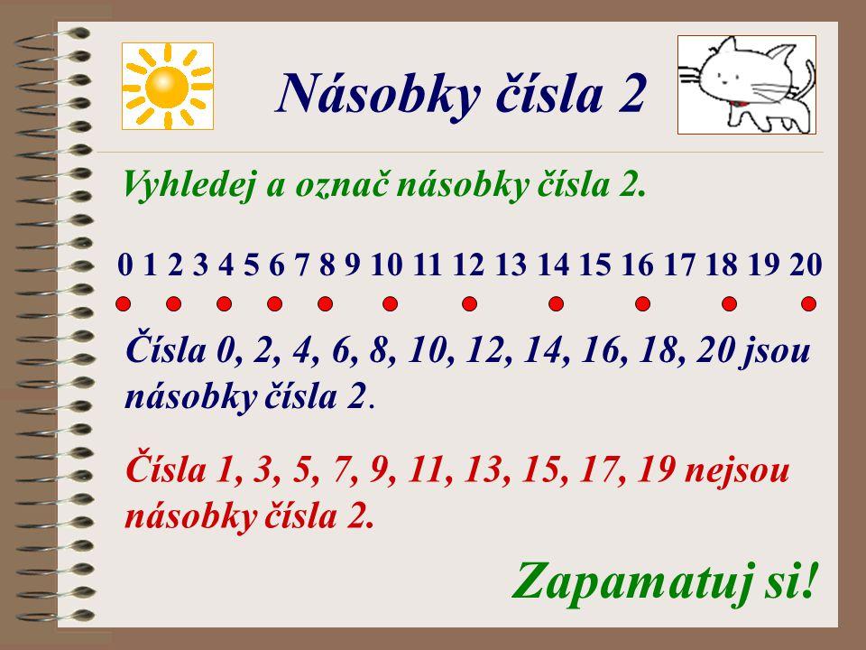 Vyhledej a označ násobky čísla 2.