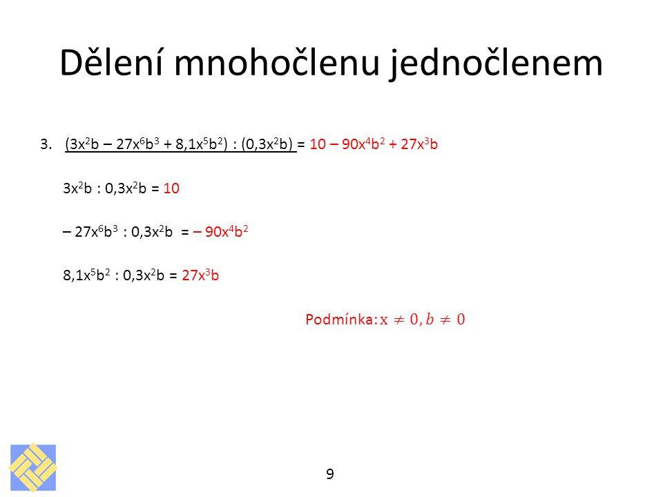Dělení mnohočlenu jednočlenem