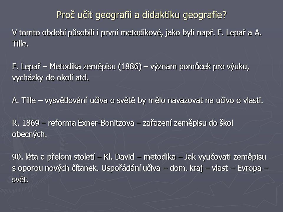 Proč učit geografii a didaktiku geografie