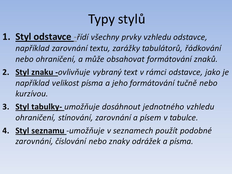Typy stylů