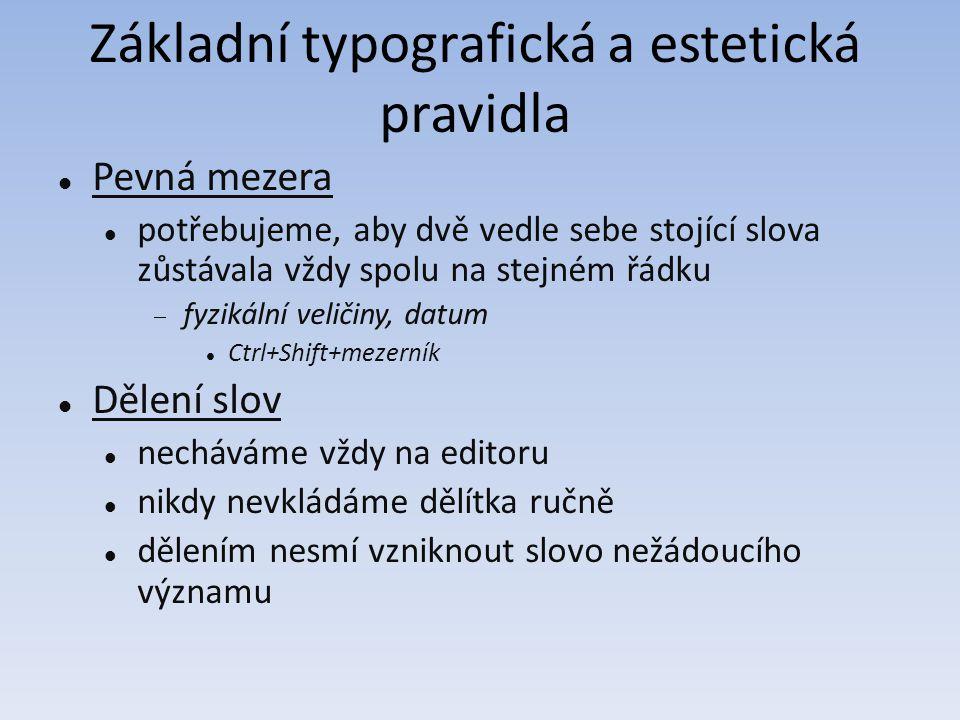 Základní typografická a estetická pravidla