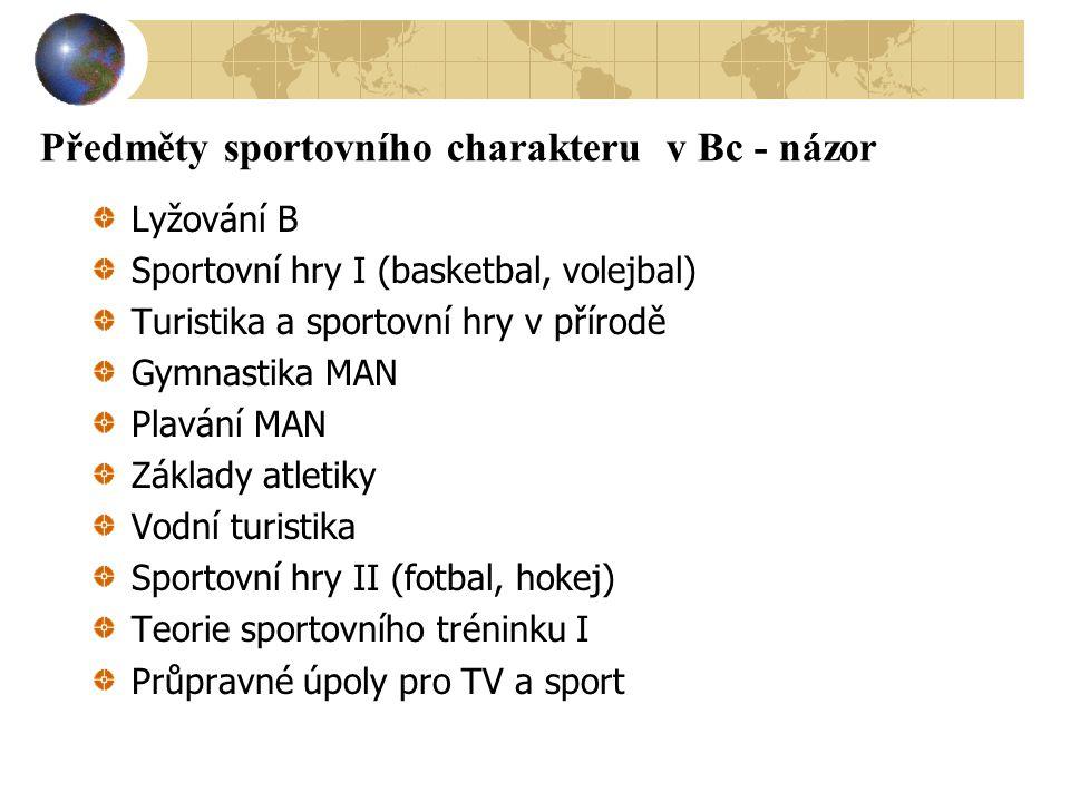 Předměty sportovního charakteru v Bc - názor