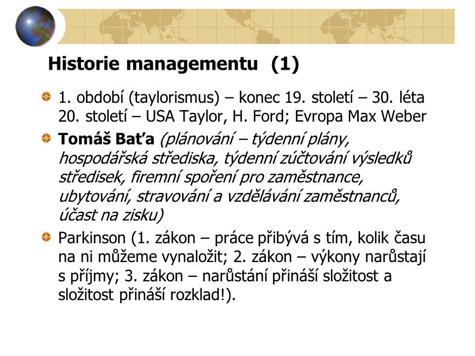 Historie managementu (1)