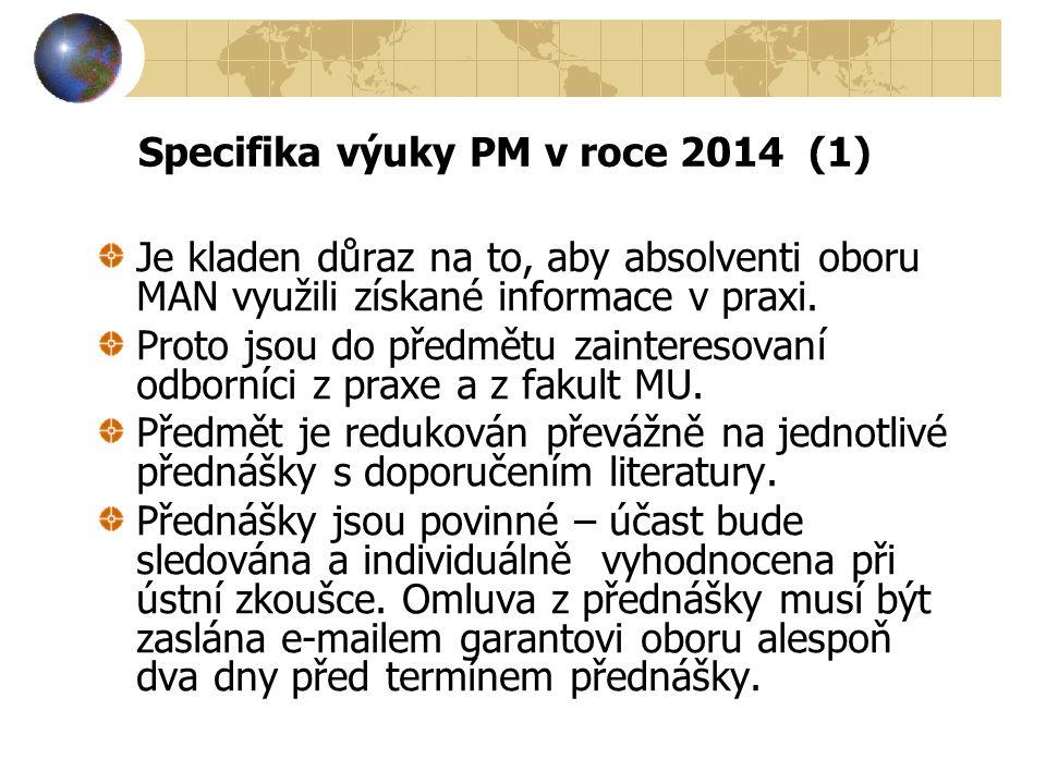 Specifika výuky PM v roce 2014 (1)