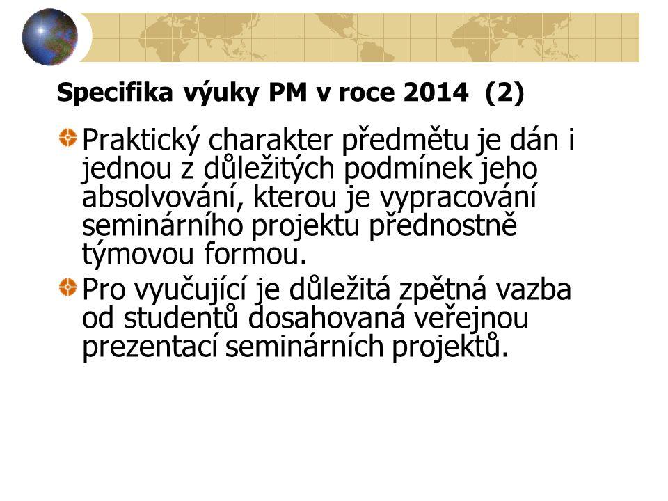 Specifika výuky PM v roce 2014 (2)