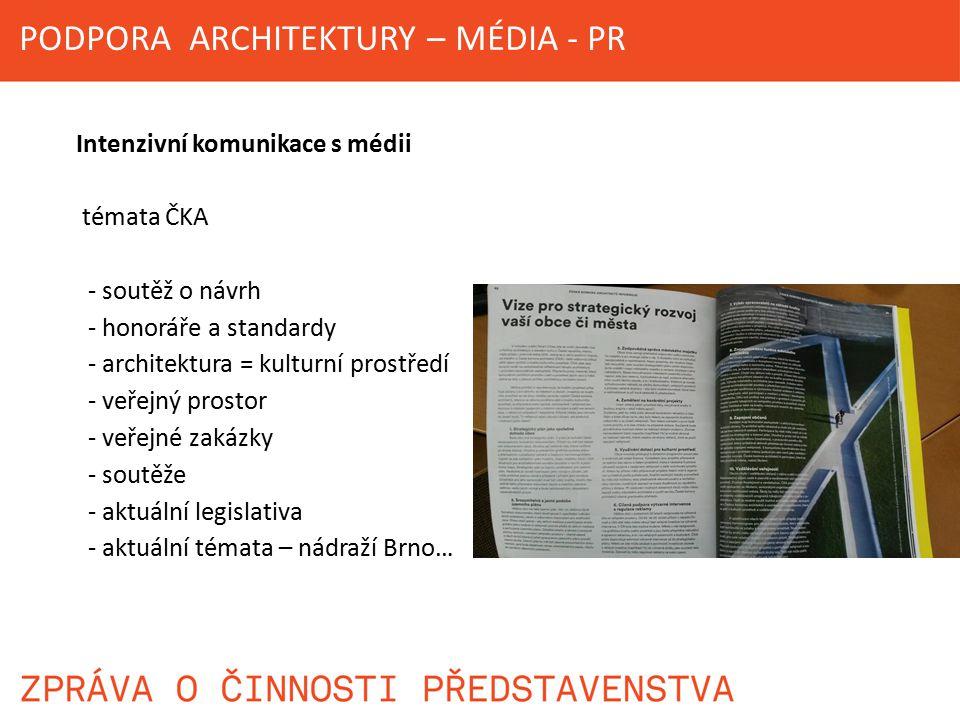 PODPORA ARCHITEKTURY – MÉDIA - PR