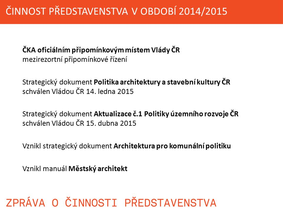 ČINNOST PŘEDSTAVENSTVA V OBDOBÍ 2014/2015