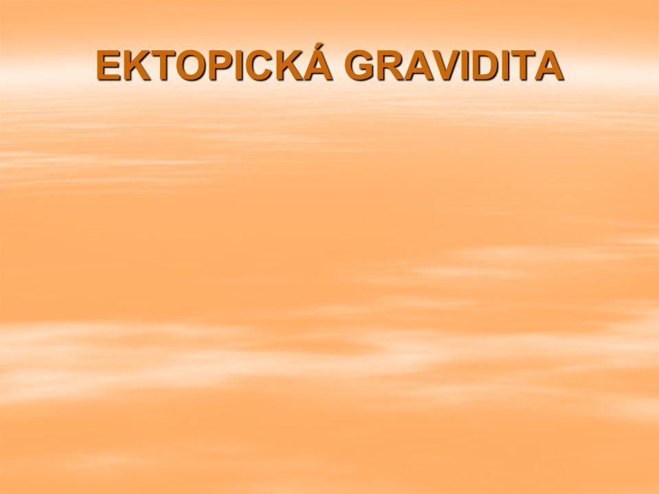 EKTOPICKÁ GRAVIDITA
