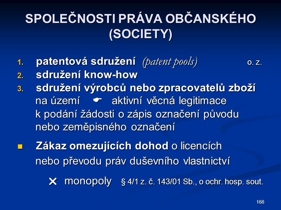 SPOLEČNOSTI PRÁVA OBČANSKÉHO (SOCIETY)
