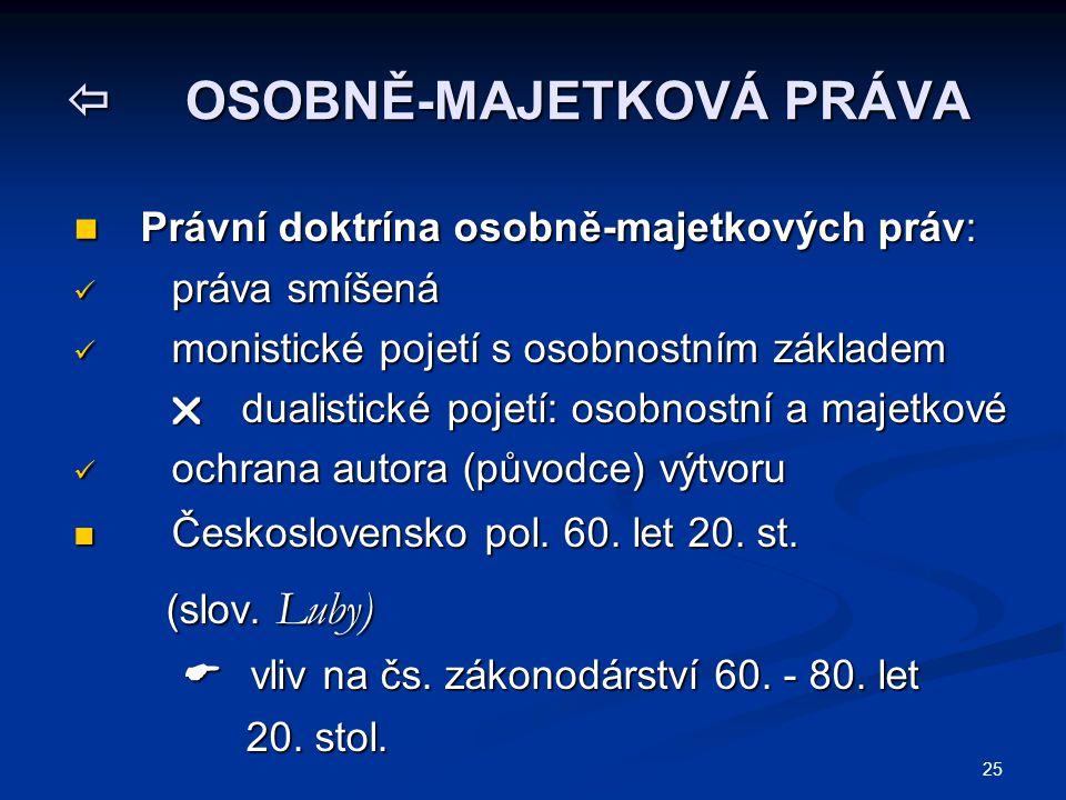  OSOBNĚ-MAJETKOVÁ PRÁVA