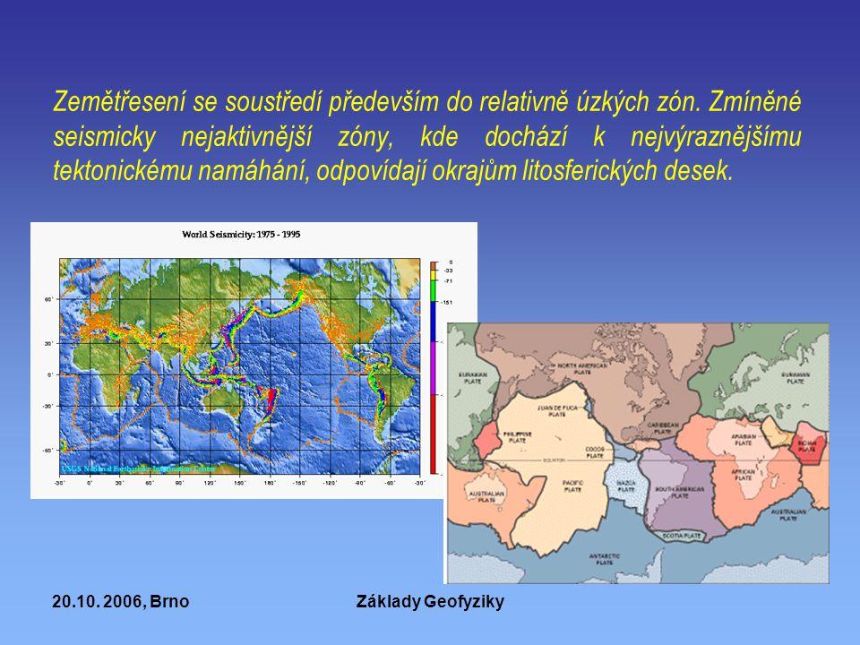 Zemětřesení se soustředí především do relativně úzkých zón