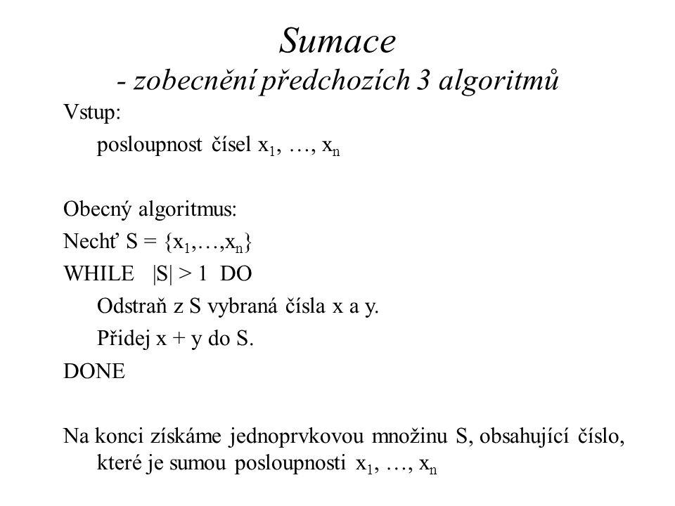 Sumace - zobecnění předchozích 3 algoritmů