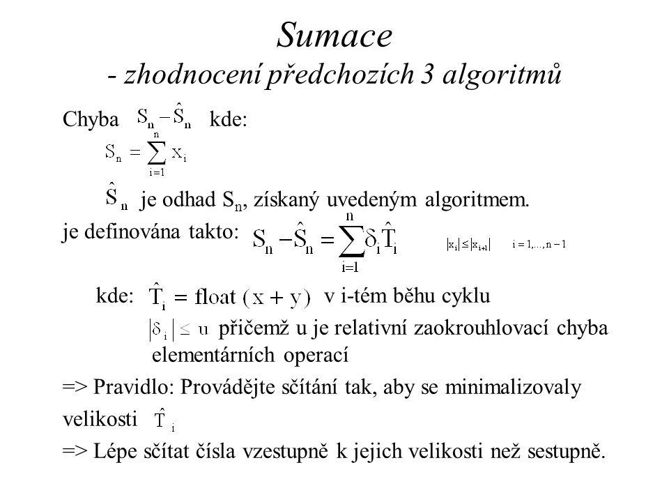 Sumace - zhodnocení předchozích 3 algoritmů