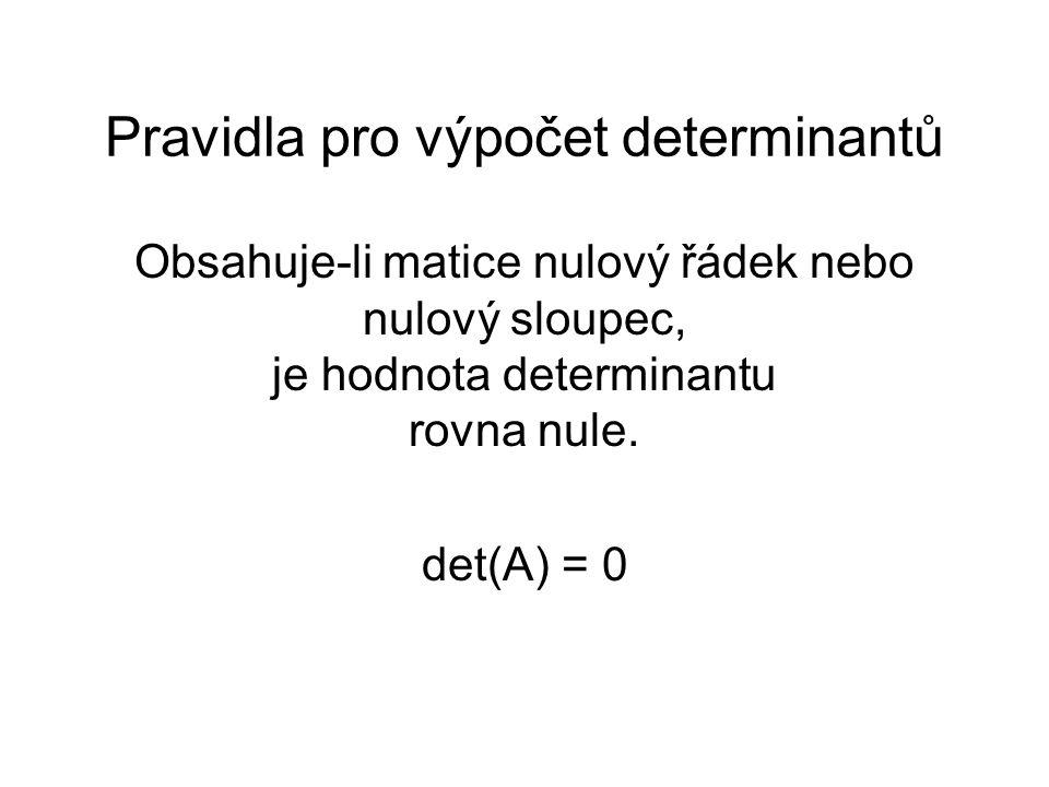 Pravidla pro výpočet determinantů