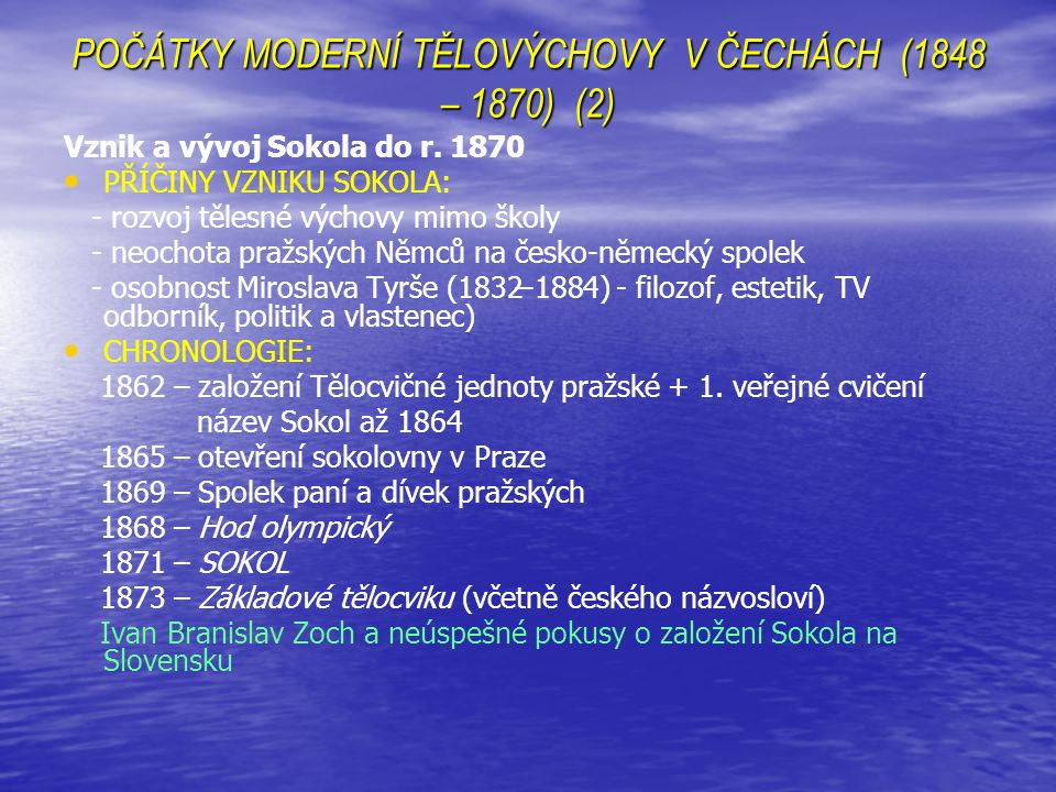 POČÁTKY MODERNÍ TĚLOVÝCHOVY V ČECHÁCH (1848 – 1870) (2)