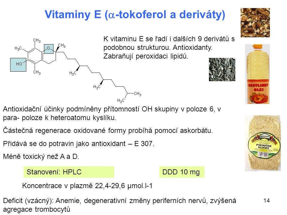 Vitaminy E (-tokoferol a deriváty)