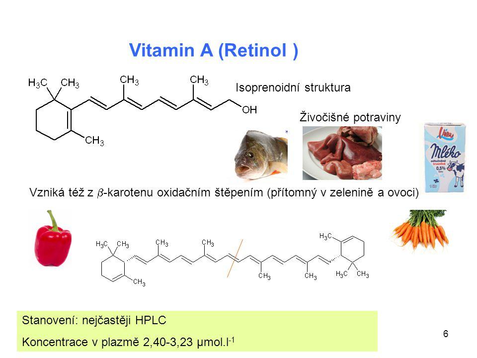 Vitamin A (Retinol ) Isoprenoidní struktura Živočišné potraviny