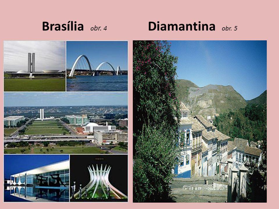 Brasília obr. 4 Diamantina obr. 5