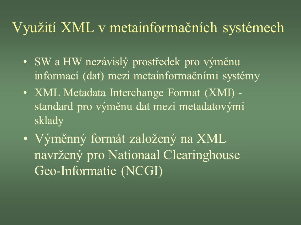 Využití XML v metainformačních systémech