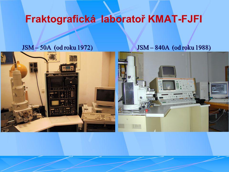 Fraktografická laboratoř KMAT-FJFI