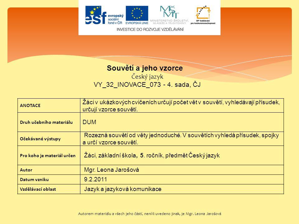 Souvětí a jeho vzorce Český jazyk VY_32_INOVACE_073 - 4. sada, ČJ