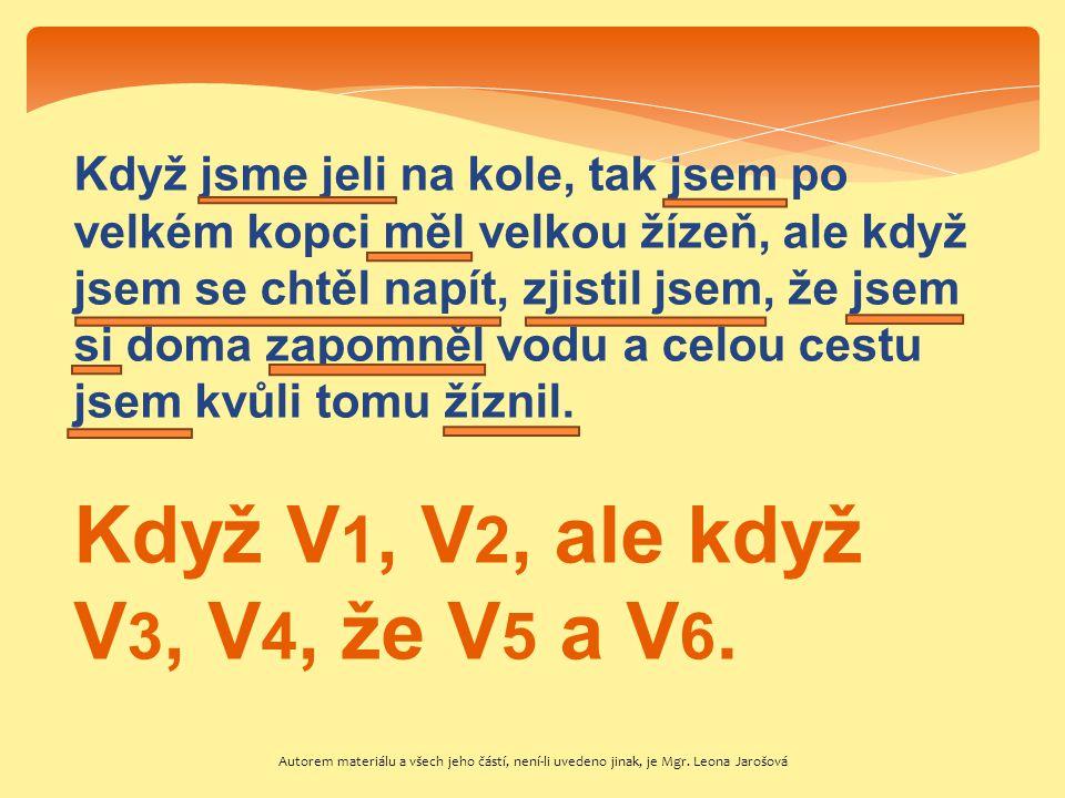 Když V1, V2, ale když V3, V4, že V5 a V6.