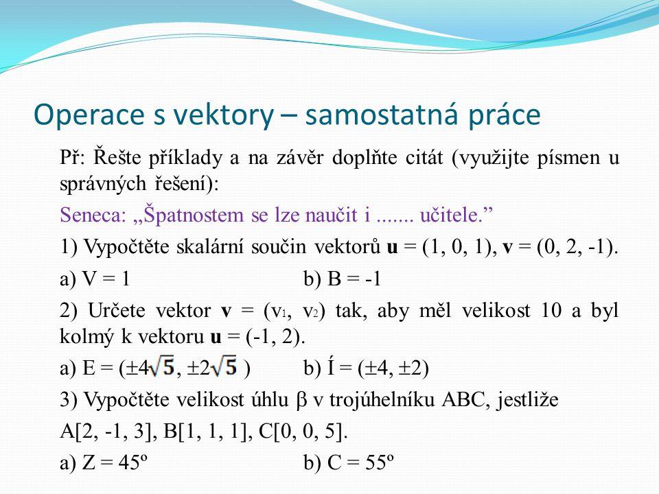 Operace s vektory – samostatná práce