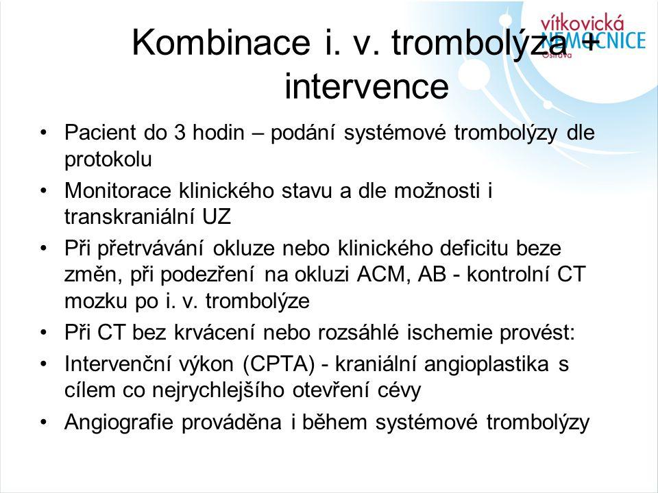 Kombinace i. v. trombolýza + intervence