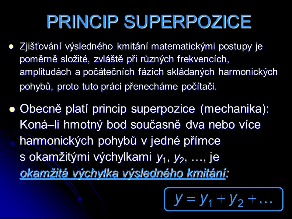 PRINCIP SUPERPOZICE