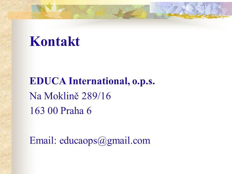 Kontakt EDUCA International, o.p.s. Na Moklině 289/16 163 00 Praha 6